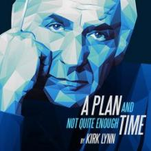 A Plan and Not Quite Enough Time